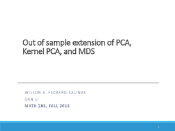 Out of sample extension of PCA, Kernel PCA,