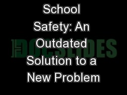 School Safety: An Outdated Solution to a New Problem PowerPoint PPT Presentation