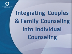 Integrating Couples & Family Counseling into Individual