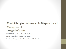 Food Allergies:  Advances in Diagnosis and Management