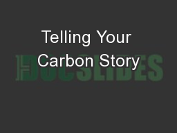Telling Your Carbon Story