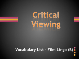 Vocabulary List – Film Lingo (B) PowerPoint PPT Presentation