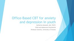 Office-Based CBT for anxiety and depression in youth