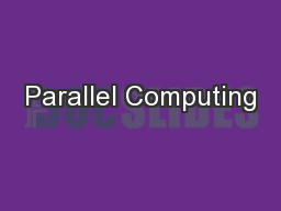 Parallel Computing PowerPoint PPT Presentation