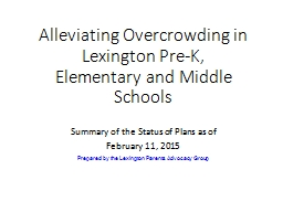 Alleviating Overcrowding in Lexington Pre-K, Elementary and