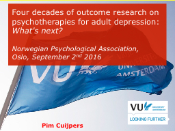 Four decades of outcome research on psychotherapies for adu