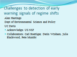 Challenges to detection of early warning signals of regime