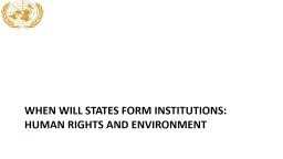 When do states form institutions?