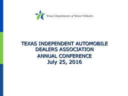 TEXAS INDEPENDENT AUTOMOBILE DEALERS ASSOCIATION PowerPoint PPT Presentation