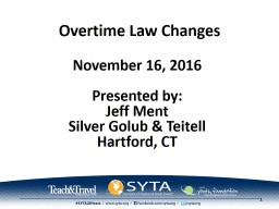 Overtime Law Changes PowerPoint PPT Presentation