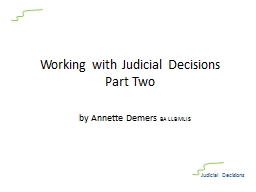 Working with Judicial Decisions PowerPoint PPT Presentation