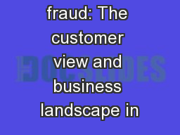 Payment fraud: The customer view and business landscape in PowerPoint PPT Presentation