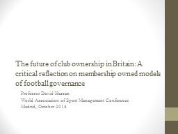The future of club ownership in Britain: A