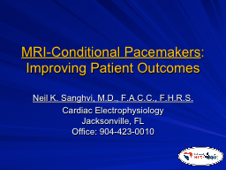 MRI-Conditional Pacemakers