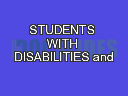 STUDENTS WITH DISABILITIES and PowerPoint PPT Presentation