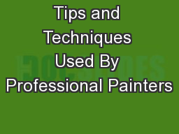 Tips and Techniques Used By Professional Painters