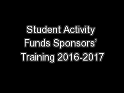 Student Activity Funds Sponsors' Training 2016-2017