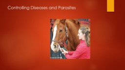 Controlling Diseases and Parasites