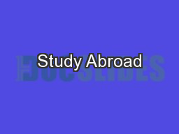 Study Abroad PowerPoint PPT Presentation