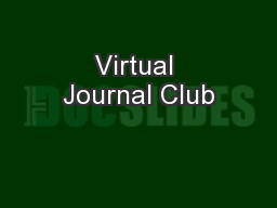 Virtual Journal Club PowerPoint PPT Presentation