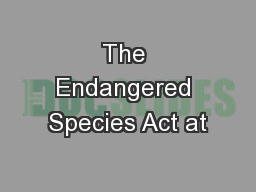 The Endangered Species Act at