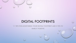 Digital Footprints PowerPoint PPT Presentation