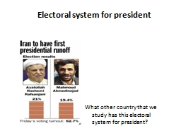 Electoral system for president PowerPoint PPT Presentation