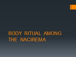 reflections over body ritual among the This paper discusses how archaeologists can approach ways in which the ritual treatment of the dead body reflections on mortuary ritual reflect over.