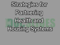 Strategies for Partnering Health and Housing Systems