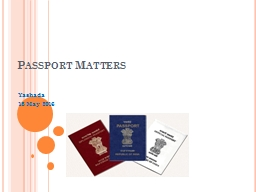 Passport Matters PowerPoint PPT Presentation