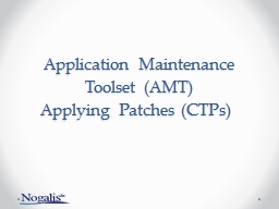 Application Maintenance Toolset (AMT)