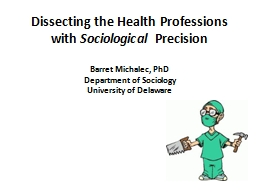 Dissecting the Health Professions with