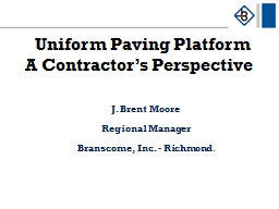 Uniform Paving Platform    A Contractor's Perspective