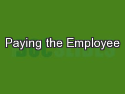 Paying the Employee PowerPoint PPT Presentation