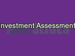 Investment Assessment PowerPoint PPT Presentation