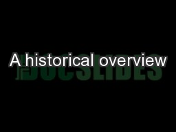 A historical overview