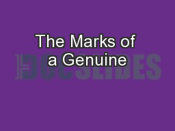 The Marks of a Genuine