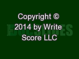 Copyright © 2014 by Write Score LLC