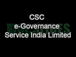 CSC e-Governance Service India Limited