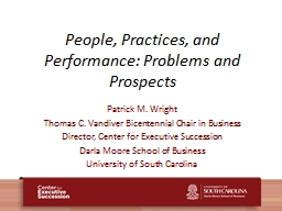 People, Practices, and Performance: Problems and Prospects
