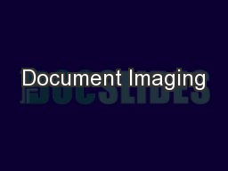 Document Imaging PowerPoint PPT Presentation