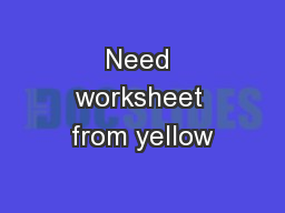 Need worksheet from yellow
