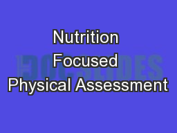 Nutrition Focused Physical Assessment