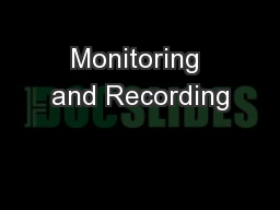 Monitoring and Recording PowerPoint PPT Presentation
