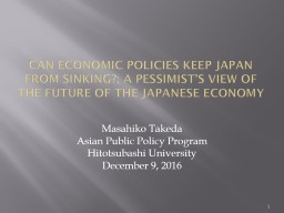 Can economic policies keep Japan from sinking?; A pessimist