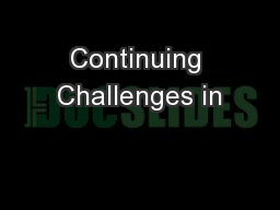 Continuing Challenges in