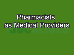 Pharmacists as Medical Providers
