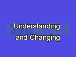 Understanding and Changing