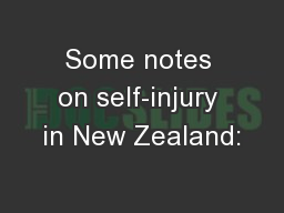 Some notes on self-injury in New Zealand: