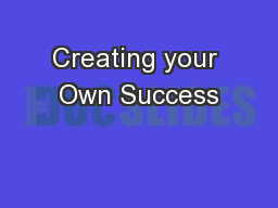 Creating your Own Success